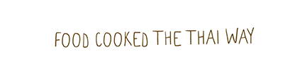 Food Cooked the Thai Way strapline